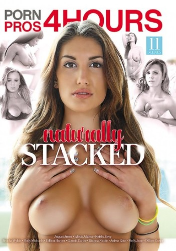 Naturally Stacked – 4 Hours (2016/DVDRip)