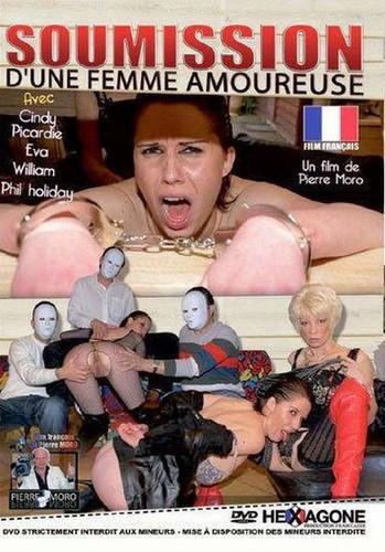 Soumission dune Femme Amoureuse (2011/DVDRip)