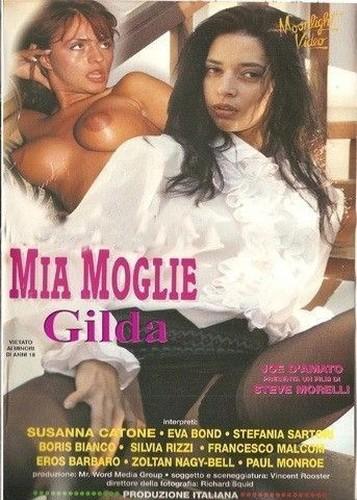 Mia Moglie Gilda