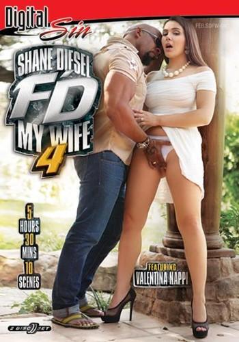 Shane Diesel Fd My Wife 4 (2018/DVDRip)